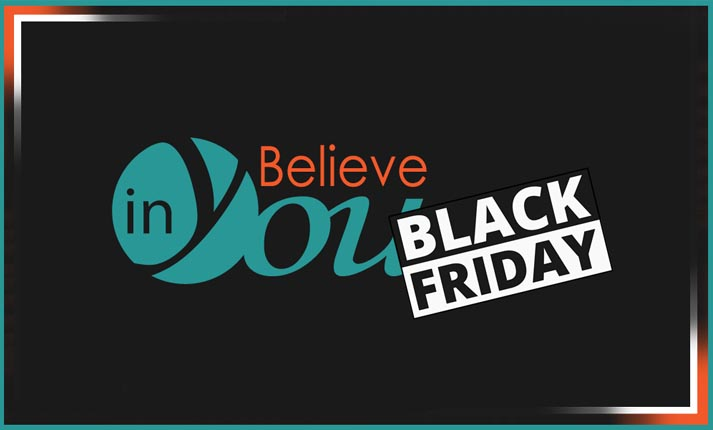 Believe in You Black Friday