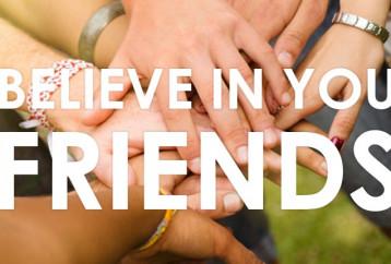 Τι είναι το Believe In You Friends και γιατί αξίζει να γίνετε μέλη του